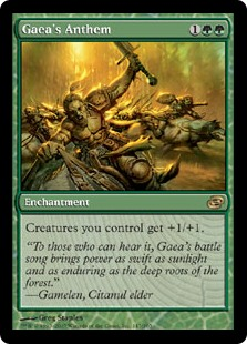 Gaea's Anthem  Creatures you control get +1/+1.