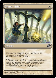 Mana Tithe  Counter target spell unless its controller pays .