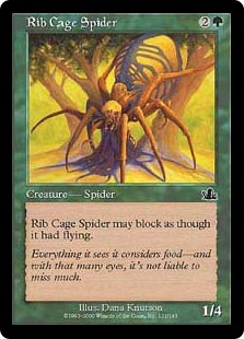 Rib Cage Spider  Reach (This creature can block creatures with flying.)