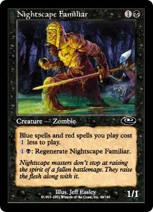 Nightscape Familiar  Blue spells and red spells you cast cost  less to cast.: Regenerate Nightscape Familiar.