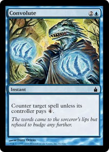 Convolute  Counter target spell unless its controller pays .