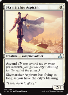 Skymarcher Aspirant  Ascend (If you control ten or more permanents, you get the city's blessing for the rest of the game.)Skymarcher Aspirant has flying as long as you have the city's blessing.