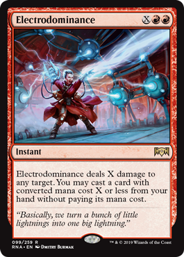 Electrodominance  Electrodominance deals X damage to any target. You may cast a card with converted mana cost X or less from your hand without paying its mana cost.