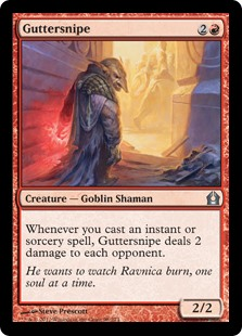 Guttersnipe  Whenever you cast an instant or sorcery spell, Guttersnipe deals 2 damage to each opponent.