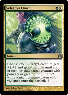Selesnya Charm  Choose one —• Target creature gets +2/+2 and gains trample until end of turn.• Exile target creature with power 5 or greater.• Create a 2/2 white Knight creature token with vigilance.