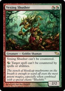 Vexing Shusher  This spell can't be countered.: Target spell can't be countered.