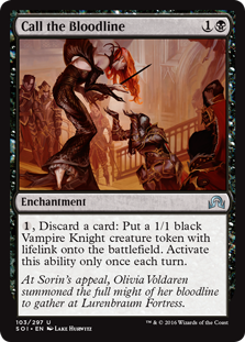 Call the Bloodline  , Discard a card: Create a 1/1 black Vampire Knight creature token with lifelink. Activate this ability only once each turn.