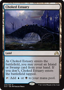 Choked Estuary  As Choked Estuary enters the battlefield, you may reveal an Island or Swamp card from your hand. If you don't, Choked Estuary enters the battlefield tapped.: Add  or .