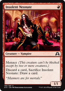 Insolent Neonate  Menace (This creature can't be blocked except by two or more creatures.)Discard a card, Sacrifice Insolent Neonate: Draw a card.