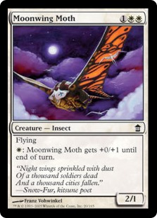 Moonwing Moth  Flying: Moonwing Moth gets +0/+1 until end of turn.