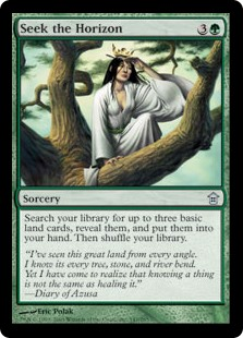 Seek the Horizon  Search your library for up to three basic land cards, reveal them, and put them into your hand. Then shuffle your library.