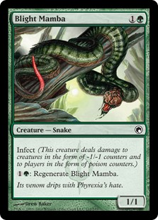 Blight Mamba  Infect (This creature deals damage to creatures in the form of -1/-1 counters and to players in the form of poison counters.): Regenerate Blight Mamba.