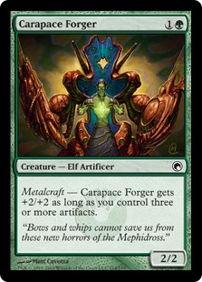 Carapace Forger  Metalcraft — Carapace Forger gets +2/+2 as long as you control three or more artifacts.