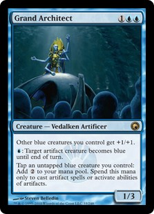Grand Architect  Other blue creatures you control get +1/+1.: Target artifact creature becomes blue until end of turn.Tap an untapped blue creature you control: Add . Spend this mana only to cast artifact spells or activate abilities of artifacts.