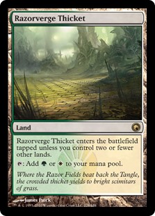 Razorverge Thicket  Razorverge Thicket enters the battlefield tapped unless you control two or fewer other lands.: Add  or .
