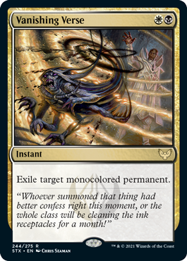 Vanishing Verse  Exile target monocolored permanent.