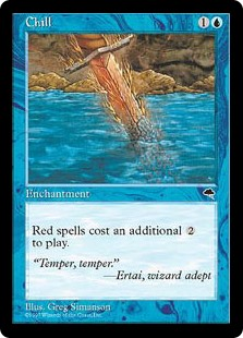 Chill  Red spells cost  more to cast.