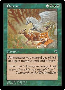 Overrun  Creatures you control get +3/+3 and gain trample until end of turn.