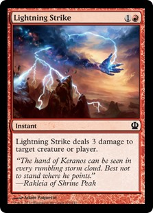 Lightning Strike  Lightning Strike deals 3 damage to any target.