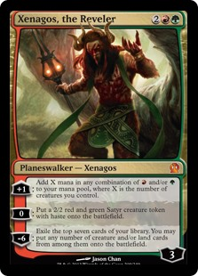Xenagos, the Reveler  +1: Add X mana in any combination of  and/or , where X is the number of creatures you control.0: Create a 2/2 red and green Satyr creature token with haste.?6: Exile the top seven cards of your library. You may put any number of creature and/or land cards