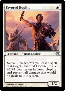 Favored Hoplite  Heroic — Whenever you cast a spell that targets Favored Hoplite, put a +1/+1 counter on Favored Hoplite and prevent all damage that would be dealt to it this turn.