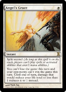 Angel's Grace  Split second (As long as this spell is on the stack, players can't cast spells or activate abilities that aren't mana abilities.)You can't lose the game this turn and your opponents can't win the game this turn. Until end of turn, damage that would reduce