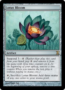 Lotus Bloom  Suspend 3— (Rather than cast this card from your hand, pay  and exile it with three time counters on it. At the beginning of your upkeep, remove a time counter. When the last is removed, cast it without paying its mana cost.), Sacrifice Lotus Bloom: Add t