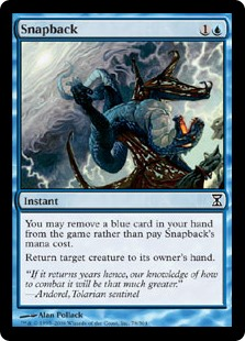 Snapback  You may exile a blue card from your hand rather than pay this spell's mana cost.Return target creature to its owner's hand.
