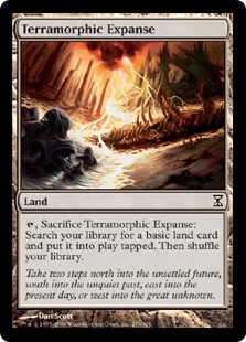 Terramorphic Expanse  , Sacrifice Terramorphic Expanse: Search your library for a basic land card, put it onto the battlefield tapped, then shuffle your library.