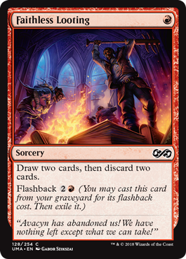 Faithless Looting  Draw two cards, then discard two cards.Flashback  (You may cast this card from your graveyard for its flashback cost. Then exile it.)