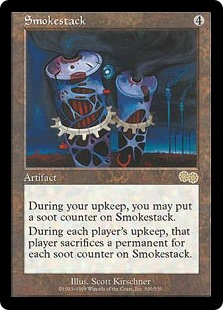 Smokestack  At the beginning of your upkeep, you may put a soot counter on Smokestack.At the beginning of each player's upkeep, that player sacrifices a permanent for each soot counter on Smokestack.