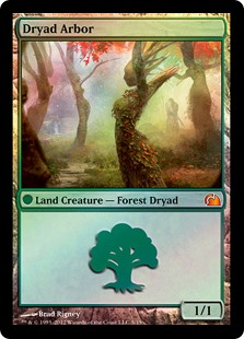 "Dryad Arbor  (Dryad Arbor isn't a spell, it's affected by summoning sickness, and it has "": Add ."")"
