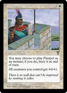 Parapet  You may cast Parapet as though it had flash. If you cast it any time a sorcery couldn't have been cast, the controller of the permanent it becomes sacrifices it at the beginning of the next cleanup step.Creatures you control get +0/+1.
