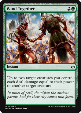 Band Together  Up to two target creatures you control each deal damage equal to their power to another target creature.