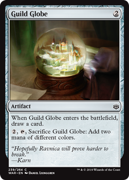 Guild Globe  When Guild Globe enters the battlefield, draw a card., , Sacrifice Guild Globe: Add two mana of different colors.