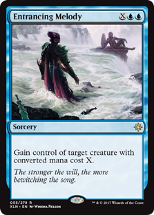 Entrancing Melody  Gain control of target creature with converted mana cost X.