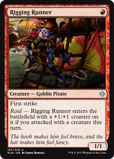 Rigging Runner  First strikeRaid — Rigging Runner enters the battlefield with a +1/+1 counter on it if you attacked with a creature this turn.