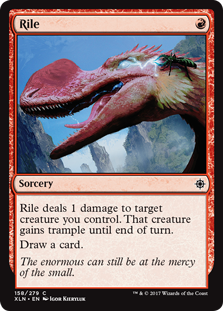 Rile  Rile deals 1 damage to target creature you control. That creature gains trample until end of turn.Draw a card.