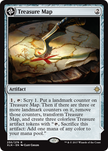 "Treasure Map  , : Scry 1. Put a landmark counter on Treasure Map. Then if there are three or more landmark counters on it, remove those counters, transform Treasure Map, and create three colorless Treasure artifact tokens with "", Sacrifice this artifact: Add one mana o"