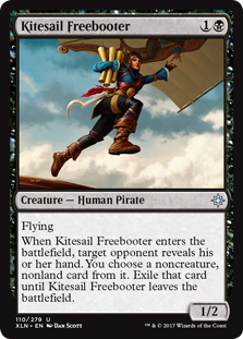 Kitesail Freebooter  FlyingWhen Kitesail Freebooter enters the battlefield, target opponent reveals their hand. You choose a noncreature, nonland card from it. Exile that card until Kitesail Freebooter leaves the battlefield.