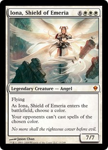 Iona, Shield of Emeria  FlyingAs Iona, Shield of Emeria enters the battlefield, choose a color.Your opponents can't cast spells of the chosen color.