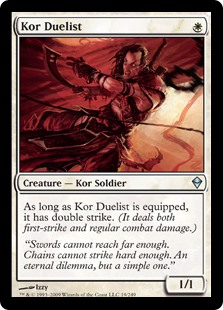 Kor Duelist  As long as Kor Duelist is equipped, it has double strike. (It deals both first-strike and regular combat damage.)