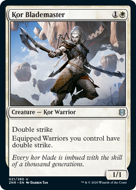 Kor Blademaster  Double strikeEquipped Warriors you control have double strike.